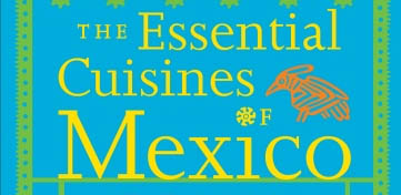 Cover van The Essential Cuisines of Mexico