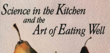 Kookboek Science in the Kitchen and the Art of Eating Well