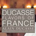 Ducasse - Flavors of France