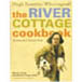 The River Cottage Cook Book
